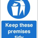 Keep Tidy Sign