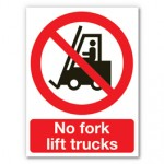 No Forkliifts Sign