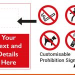 Prohibition Signage with your text and details