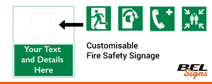Your details onto tailor made fire safety signs