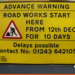 Advance Warning printed Correx Signage for temporary use