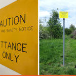 Caution notices and Fly Tipping, we offer a wide range of signage